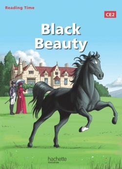 READING TIME CE2 - BLACK BEAUTY - LIVRE ELEVE - ED. 2014