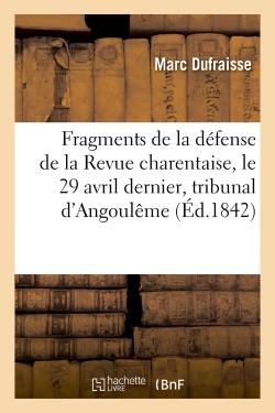 FRAGMENTS DE LA DEFENSE DE LA REVUE CHARENTAISE LE 29 AVRIL DERNIER DEVANT LE TRIBUNAL CORRECTIONNEL