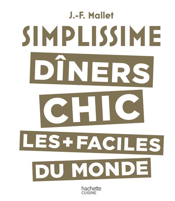 SIMPLISSIME LES DINERS CHICS LES PLUS FACILES DU MONDE