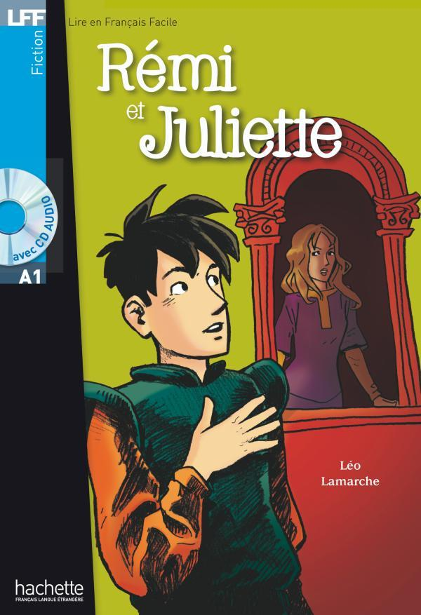 REMI ET JULIETTE + CD AUDIO (A1)