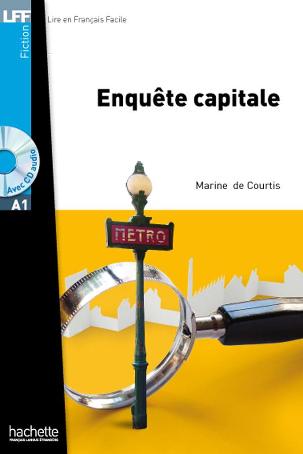 FICTION - ENQUETE CAPITALE + CD AUDIO (A1)