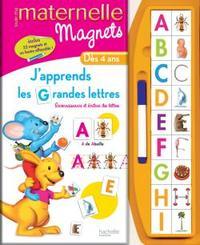 TOUTE MA MATERNELLE - J'APPRENDS LES GRANDES LETTRES - DES 3 ANS