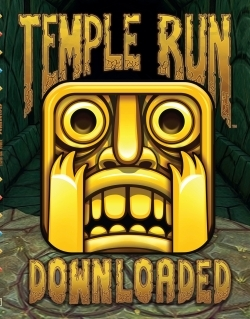 TEMPLE RUN / DOWNLOADED