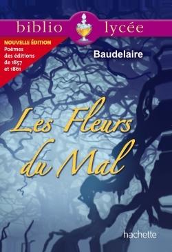 BIBLIOLYCEE - LES FLEURS DU MAL, CHARLES BAUDELAIRE