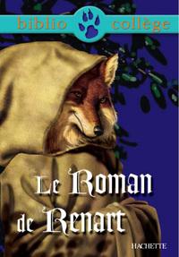 BIBLIOCOLLEGE - LE ROMAN DE RENART