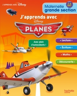 J'APPRENDS AVEC PLANES - GRANDE SECTION