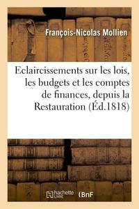 ECLAIRCISSEMENS SUR LES LOIS, LES BUDGETS ET LES COMPTES DE FINANCES, DEPUIS LA RESTAURATION