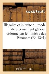 ILLEGALITE ET INIQUITE DU MODE DE RECENSEMENT GENERAL ORDONNE PAR LE MINISTRE DES FINANCES