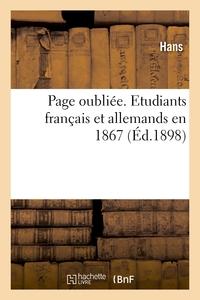PAGE OUBLIEE. ETUDIANTS FRANCAIS ET ALLEMANDS EN 1867