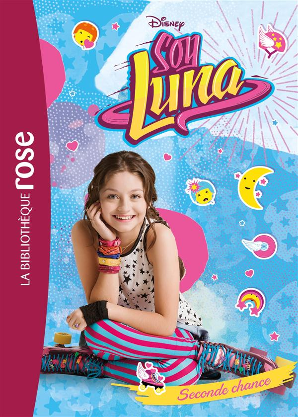 T2 - SOY LUNA 02 - SECONDE CHANCE