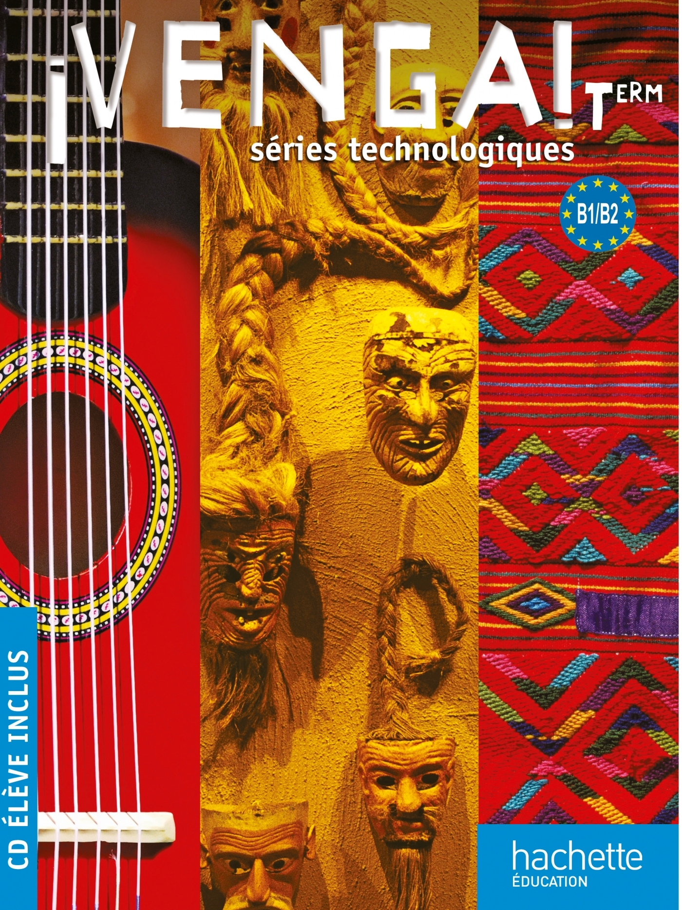VENGA ! TERM. SERIES TECHNOLOGIQUES - LIVRE ELEVE GRAND FORMAT + CD AUDIO - ED. 2012