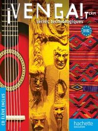 VENGA ! TERM. SERIES TECHNOLOGIQUES - LIVRE ELEVE FORMAT COMPACT + CD AUDIO - ED. 2012