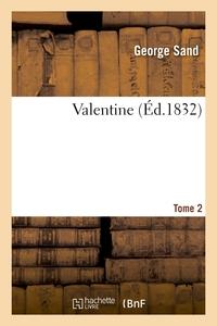 VALENTINE. T2