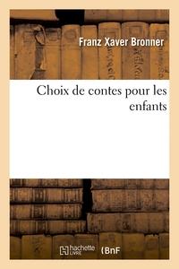CHOIX DE CONTES POUR LES ENFANTS