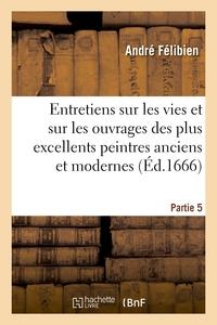 ENTRETIENS SUR LES VIES. 5E PARTIE. - VVE S. MABRE-CRAMOISY, 1688