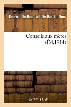 CONSEILS AUX MERES