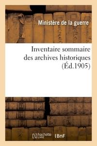 INVENTAIRE SOMMAIRE DES ARCHIVES HISTORIQUES