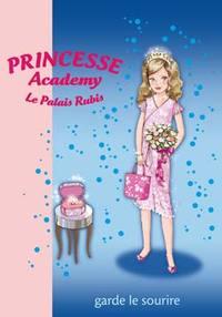 PRINCESSE ACADEMY 18 - PRINCESSE MARIE GARDE LE SOURIRE