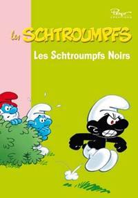 LES SCHTROUMPFS 03 - LES SCHTROUMPFS NOIRS