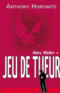 Alex Rider 4 - Le jeu du tueur