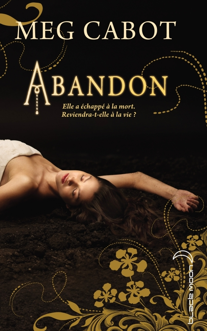 ABANDON - TOME 1