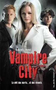VAMPIRE CITY - TOME 5 - LE MAITRE DU CHAOS