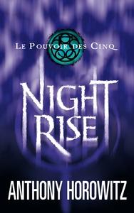 LE POUVOIR DES CINQ - TOME 3 - NIGHTRISE