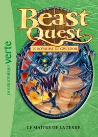 BEAST QUEST 33 - LE MAITRE DE LA TERRE