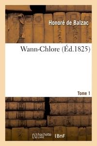 WANN-CHLORE. TOME 1
