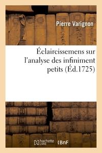 ECLAIRCISSEMENS SUR L'ANALYSE DES INFINIMENT PETITS