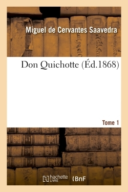 DON QUICHOTTE.TOME 1