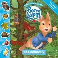 PIERRE LAPIN / MES PETITES ACTIVITES - LES ANIMAUX