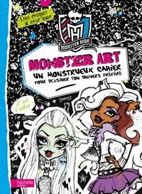 MONSTER HIGH / MONSTER ART - DES CROQUIS A CROC'QUER