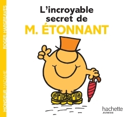 L'INCROYABLE SECRET DE MONSIEUR ETONNANT