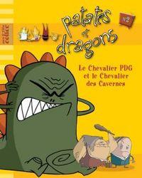 LE CHEVALIER PDG ET LE CHEVALIER DES CAVERNES - 2