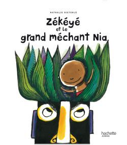 ZEKEYE ET LE GRAND MECHANT NIA
