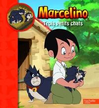 MACELINO - TROIS PETITS CHATS