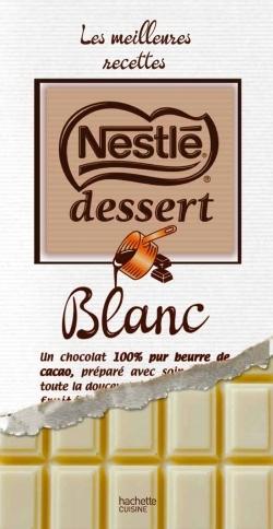 NESTLE DESSERT AU CHOCOLAT BLANC