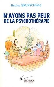 N'AYONS PAS PEUR DE LA PSYCHOTHERAPIE
