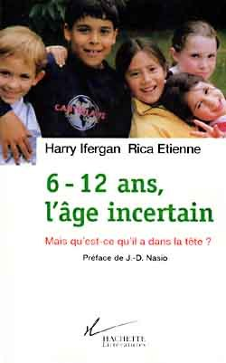 6-12 ANS, L'AGE INCERTAIN