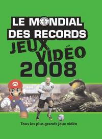 LE MONDIAL DES RECORDS JEUX VIDEO