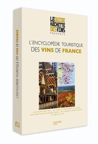 ENCYCLOPEDIE TOURISTIQUE DES VINS DE FRANCE