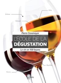 L'ECOLE DE LA DEGUSTATION