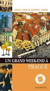 UN GRAND WEEK-END A PRAGUE