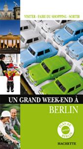 UN GRAND WEEK-END A BERLIN