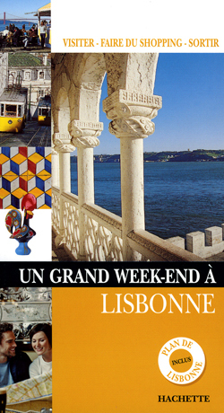 UN GRAND WEEK-END A LISBONNE