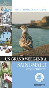 UN GRAND WEEK-END A SAINT MALO, CANCALE, DINARD, LE MONT-SAINT-MICHEL, JERSEY