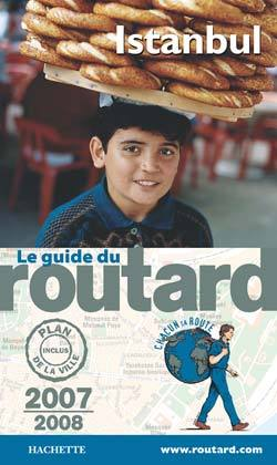 GUIDE DU ROUTARD ISTANBUL 2007/2008