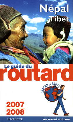 GUIDE DU ROUTARD NEPAL-TIBET 2007