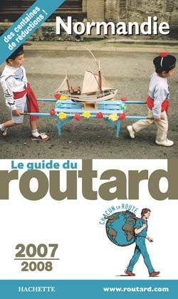 GUIDE DU ROUTARD NORMANDIE 2007/2008